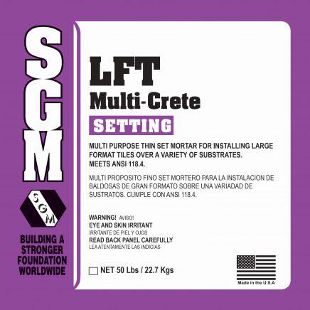 SGM — LFT Multi-Crete Multi-Purpose Thin-Set Mortar