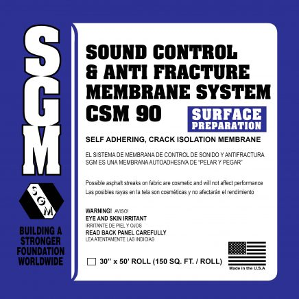SGM — Sound Control and Anti-Fracture Membrane System (CSM 90)